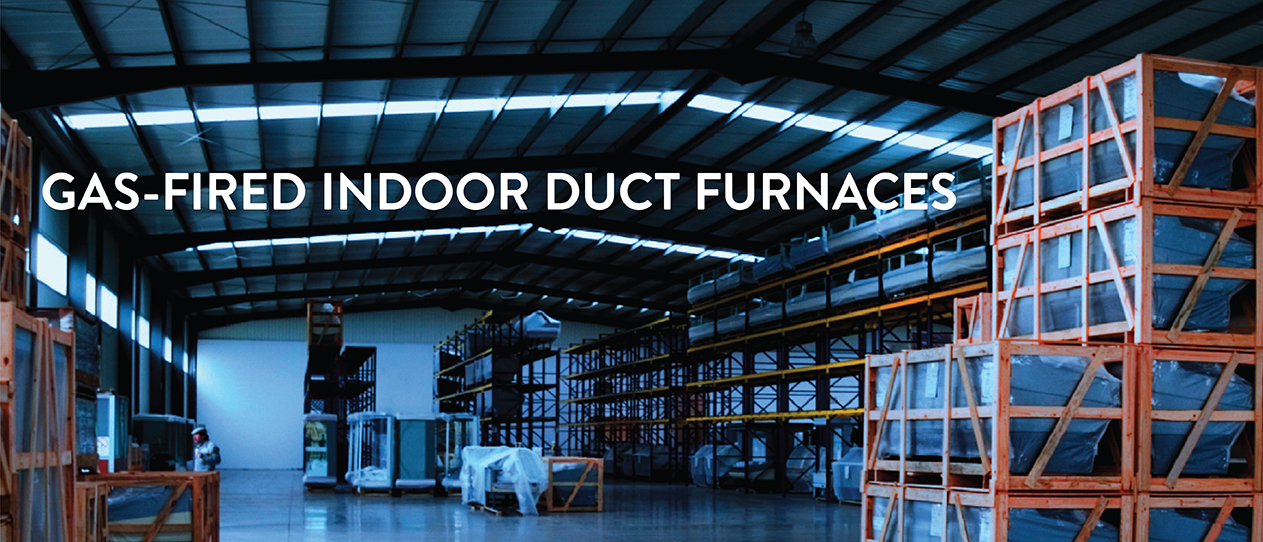Gas-Fired Indoor Duct Furnaces